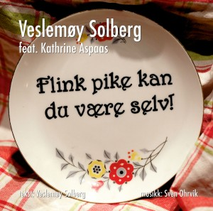 Flink pike kan du være selv! (single)